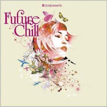 VA - Future Chill (2CD) 2006