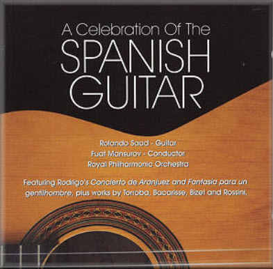A Celebration of the Spanish Guitar - Rolando Saad, Royal Philharmonic Orchestra (Fuat Mansurov) (20
