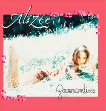 Alizee - Gourmandises [Japan Edition] (2001)