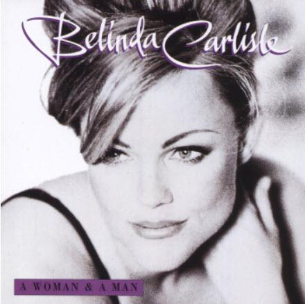 Belinda Carlisle - A Woman & A Man [Japan Edition] (1996)