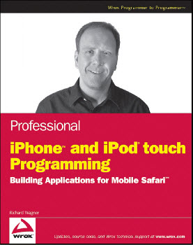 Professional iPhone and iPod touch Programming: Building Applications for Mobile Safari