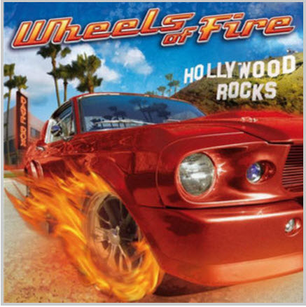 Wheels Of Fire - Hollywood Rocks (2010)