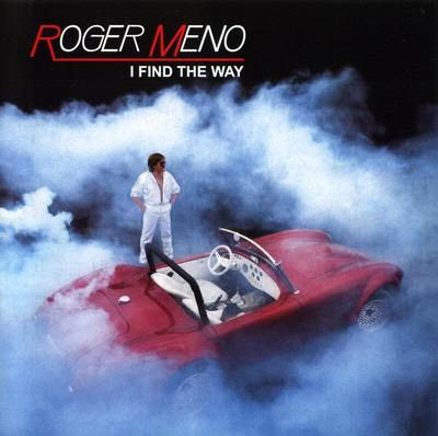 Roger Meno - I Find The Way (2010)