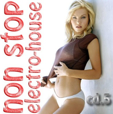 Non-Stop Electro-House cd.5 (2010)