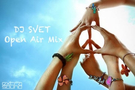 DJ SVET - Open Air Mix