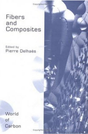 Fibers and Composites (World of Carbon) by Pierre Delhaes