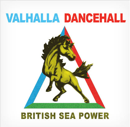 British Sea Power - Valhalla Dancehall (2011)