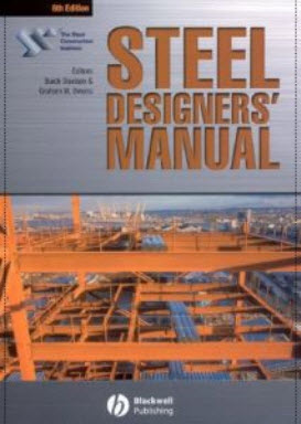 Steel Construction Institute Staff, Steel Designers' Manual, 6th Edition