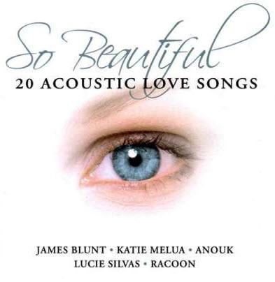 VA � So Beautiful � 20 Acoustic Love Songs (2006)