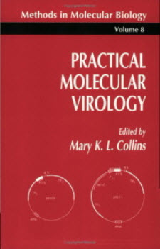 Practical Molecular Virology (Methods in Molecular Biology) by Mary K. Collins