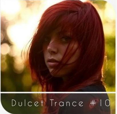 VA - Dulcet Trance #10 (2010)