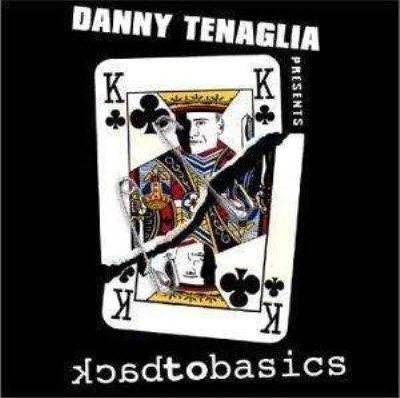 VA - Danny Tenaglia - Back To Basics (2002)
