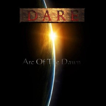 Dare - Arc Of The Dawn (2009)