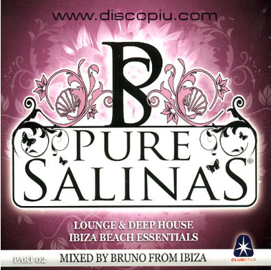 VA - Bruno From Ibiza - Pure Salinas: Ibiza Beach Essentials - 2010