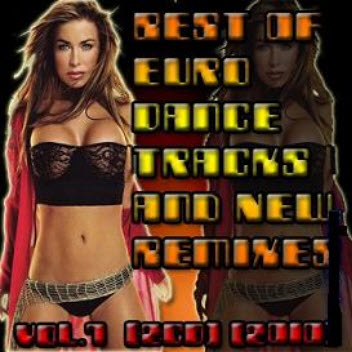 VA - Best Of Euro Dance Tracks And New Remixes Vol.7 (2CD) (2010)