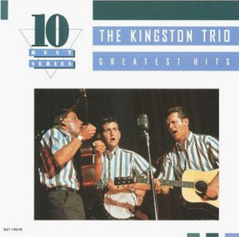 The Kingston Trio - Greatest Hits [Cema] (1995) [LOSSLESS]