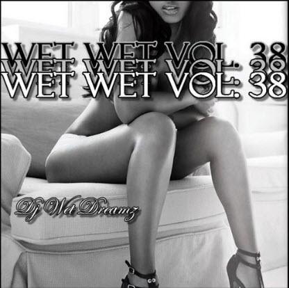 VA - Wet Wet Vol. 38 (2010)