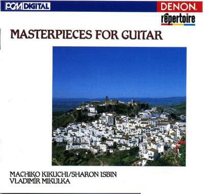 Masterpieces for Guitar: Machiko Kikuchi, Sharon Isbin & Vladimir Mikulka (1993)