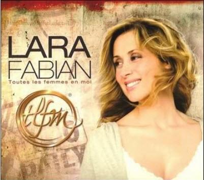 Lara Fabian - Toutes Les Femmes En Moi (2009)