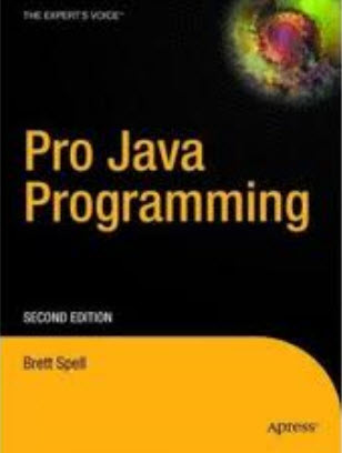 Pro Java Programming, 2nd Edition