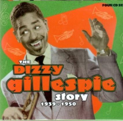 Dizzy Gillespie - The Dizzy Gillespie Story (Box Set) (2001)