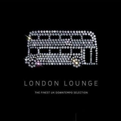 VA - London Lounge: The Finest UK Downtempo Selection (2010)