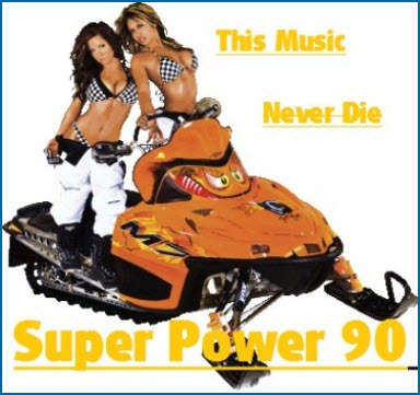VA - Super Power 90 - This Music Never Die (Part1) (2010)
