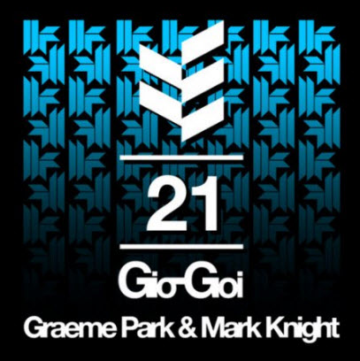 VA - 21 Years Of Gio-Goi (Mixed by Graeme Park & Mark Knight)