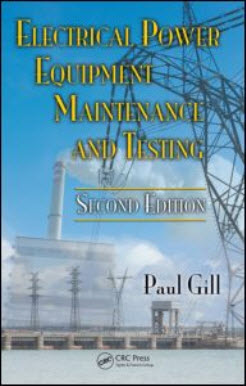 Electrical Power Equipment Maintenance and Testing, Second Edition (Power Engineering)