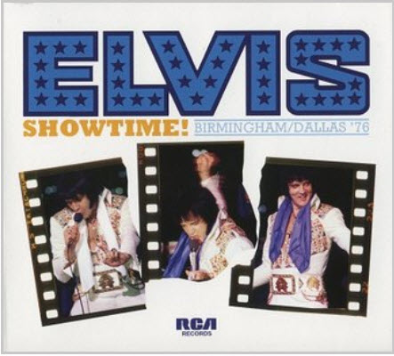 Presley Elvis: Showtime! Birmingham-Dallas 1976 [2010]