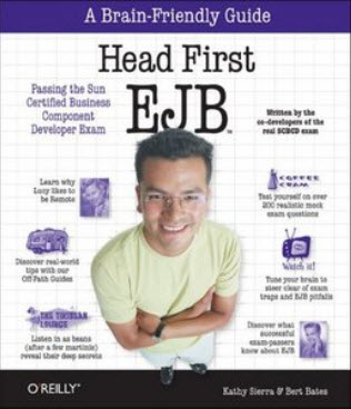 Head First EJB (Brain-Friendly Study Guides; Enterprise JavaBeans) by Kathy Sierra