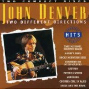 John Denver � Two Different Directions: Greatest Hits and Favorites (200
