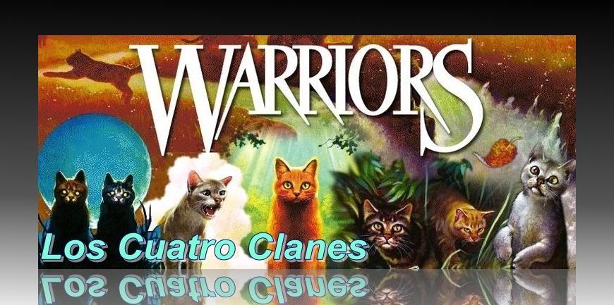 Warrior Cats: Los Cuatro Clanes